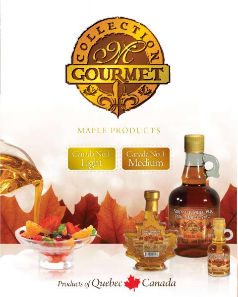 M GOURMET COLLECTION- Quebec Pure Maple Syrup- Canada NO1 LIGHT and Canada NO1 MEDIUM